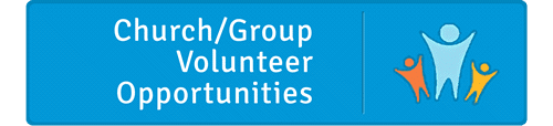 Church/Group Volunteer Opportunities