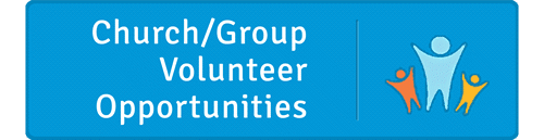 Church/Group Volunteer Opportunities