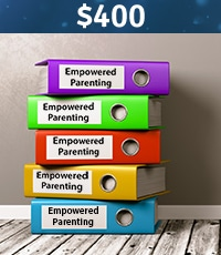$400 Empowered Parenting Material
